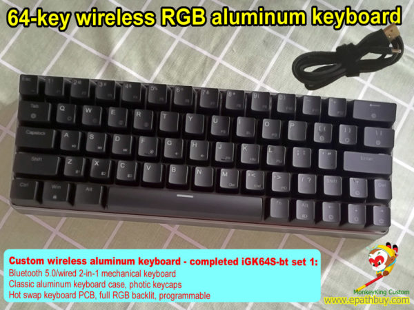 Custom wireless aluminum keyboard, 60% 64 keys hot swap Cherry mx RGB switch mechanical keyboard,replaceable Gateron switch, Kailh box switch keyboard