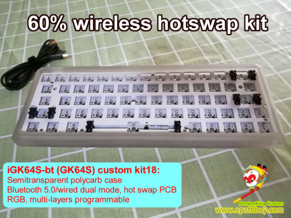 GK64S wireless modular keyboard kit: 2019 arris semitransparent polycarb case, nice rgb, programmble, USB type C - iGK64S-bt kit18