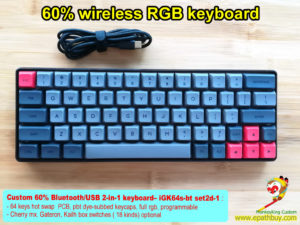 Custom 60% wireless mechanical keyboard: Bluetooth / USB 2-in-1 64 keys hot swappable PCB, GSA profile pbt dye-subbed keycaps, full rgb, multi-layers programmable, Cherry mx RGB switch, Gateron & Kailh box switches ( 18 kinds) optional