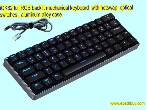 iGK62 full RGB backlit mechanical keyboard with hotswap optical switches , aluminum alloy case
