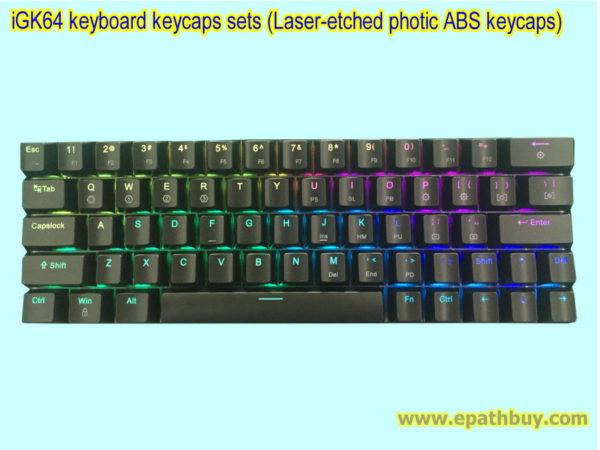 iGK64 keyboard keycaps sets (Laser-etched photic ABS keycaps)