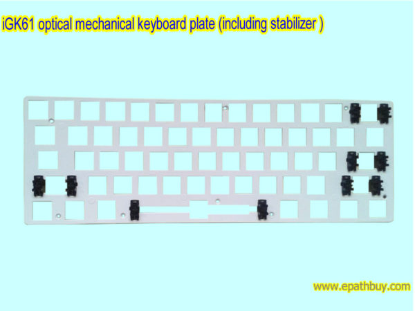 iGK61 optical mechanical keyboard plate (including stabilizer )
