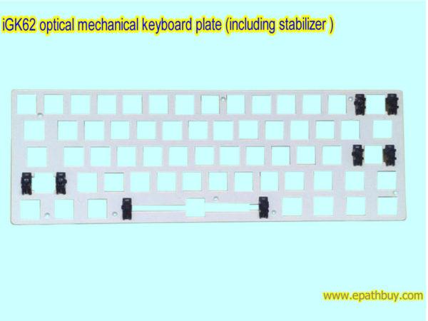 iGK62 optical mechanical keyboard plate (including stabilizer )
