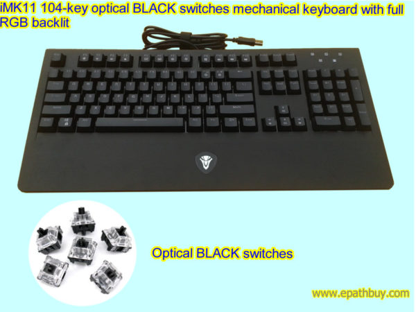 iMK11 104-key optical BLACK switches mechanical keyboard with full RGB backlit