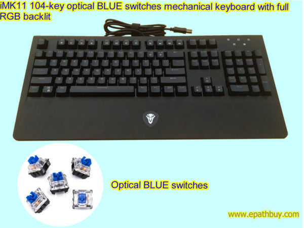 iMK11 104-key optical BLUE switches mechanical keyboard with full RGB backlit