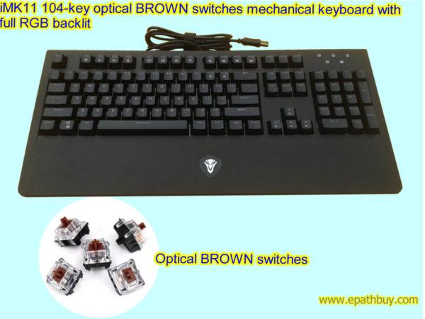 iMK11 104-key optical Brown switches mechanical keyboard with full RGB backlit