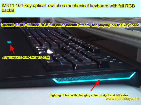 iMK11 104-key optical switches mechanical keyboard with full RGB backlit, tens of pre-defined back light effects.