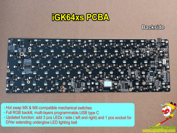 60% hot swap keyboard PCB iGK64XS(compared with regular iGK64): 64/66 keys layout optional, add 3 pcs LEDs / side ( left and right) and 1 pcs socket for DIYer extending underglow LED lighting belt