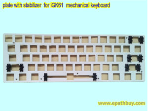plate with stabilizer for iGK61 mechanical keyboard
